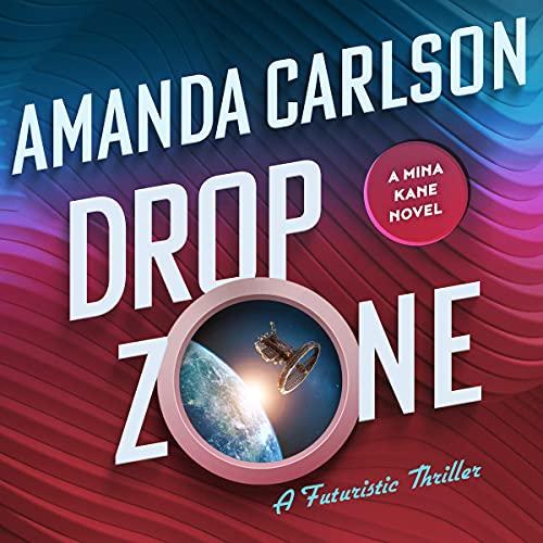 Drop Zone Audiobook By Amanda Carlson cover art