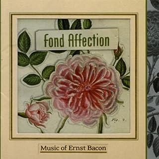 Fond Affection: Works of Ernest Bacon