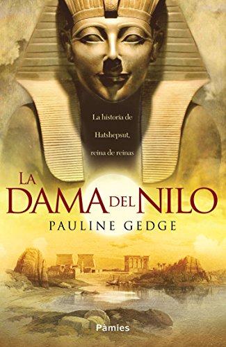 La dama del Nilo de [Pauline Gedge]