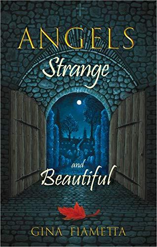 Angels Strange and Beautiful (English Edition)