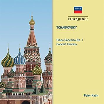 Tchaikovsky: Piano Concerto No. 1; Concert Fantasy