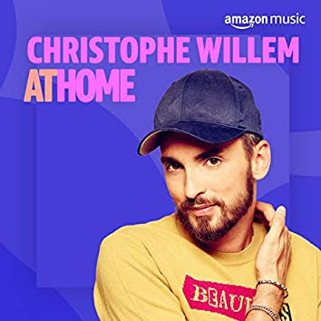 Christophe Willem At Home