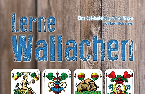Lerne Wallachen: Eine Kartenspielanleitung für Anfänger