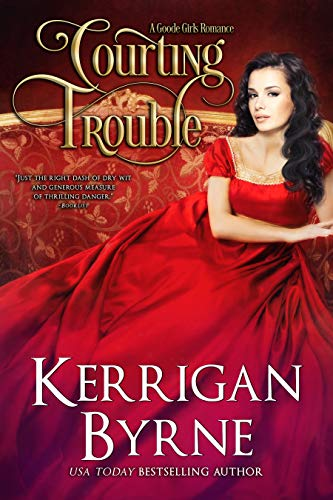 Courting Trouble (A Goode Girls Romance Book 2) (English Edition)