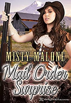 Mail Order Surprise (Wyoming Ranch Life) by [Misty Malone, Blushing Books]