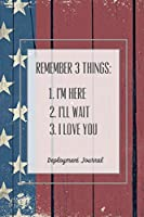 Remember 3 Things, Deployment Journal: Soldier Military Pages, For Writing, With Prompts, Deployed Memories, Write Ideas, Thoughts & Feelings, Lined Notes, Gift, Notebook