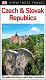 DK Eyewitness Czech and Slovak Republics (Travel Guide)