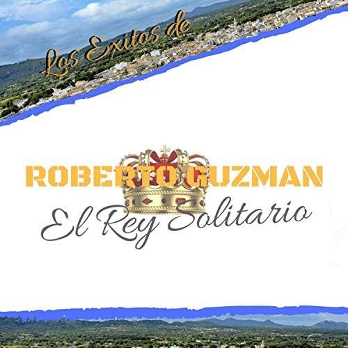 Roberto Guzman El Rey Solitario