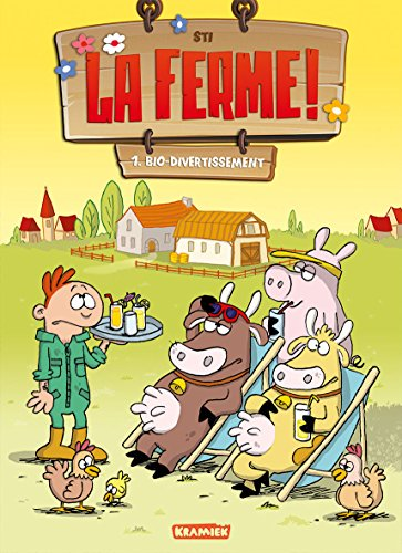La ferme T1: Bio-divertissement