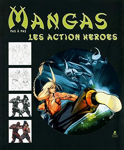 Les mangas action héroes, dessiner pas à pas