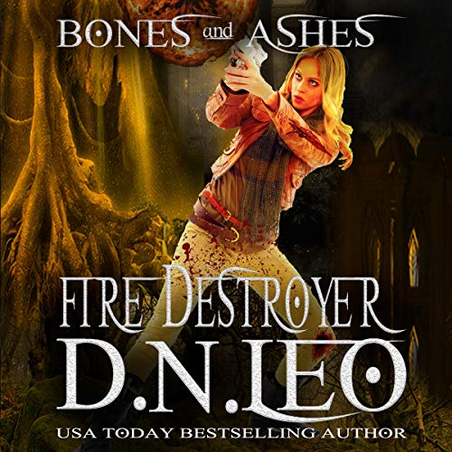 Fire Destroyer     Bones and Ashes Trilogy, Book 3              By:                                                                                                                                 D.N. Leo                               Narrated by:                                                                                                                                 Erin Bateman                      Length: 3 hrs and 4 mins     Not rated yet     Overall 0.0