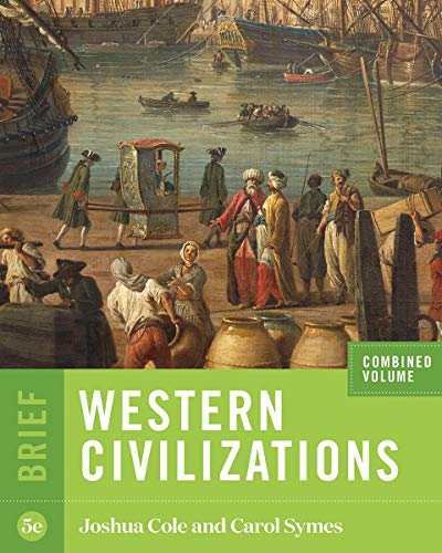 Western Civilizations (Brief Fifth Edition) (Vol. Combined Volume)