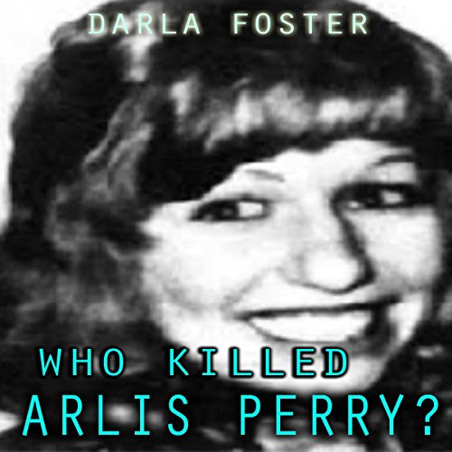 Who Killed Arlis Perry? audiobook cover art