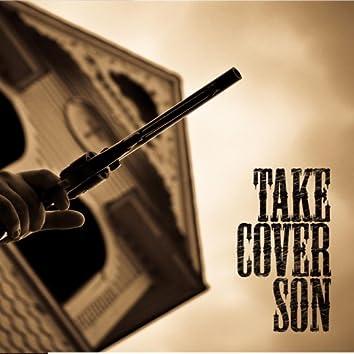 Take Cover Son
