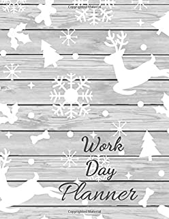 Work Day Planner: Christmas Reindeer Snow Eco Friendly Natural Wood Notebook,  Work Day Organizer Journal , Daily To-Do Li...