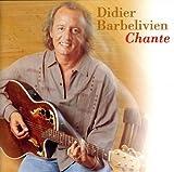 Songtexte von Didier Barbelivien - Le Meilleur de Didier Barbelivien : Chante