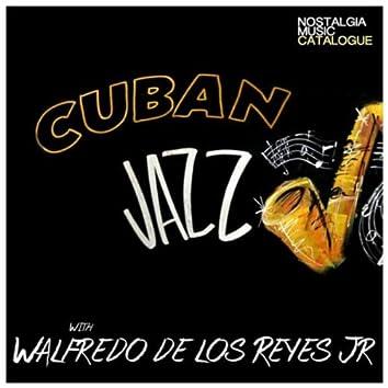Cuban Jazz with Walfredo de Los Reyes Jr.
