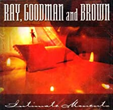 Intimate Moments by Ray Goodman & Brown (2003-01-28)