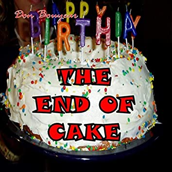 The End of Cake