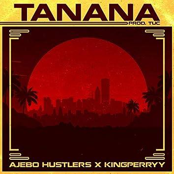 Tanana (feat. King Perryy)