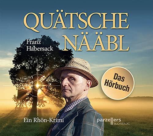 Quätschenääbl, Das Hörbuch: Ein Rhön-Krimi