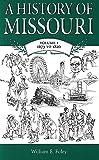 A History of Missouri (V1): Volume I, 1673 to 1820