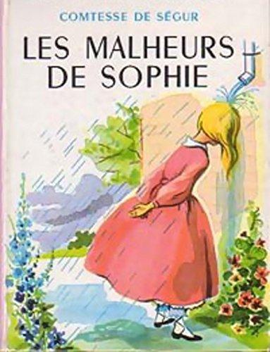 Les Malheurs de Sophie (Sophie's Misfortunes) (English Translation) (English Edition)