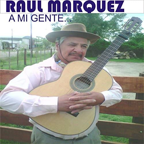 Raul Marquez