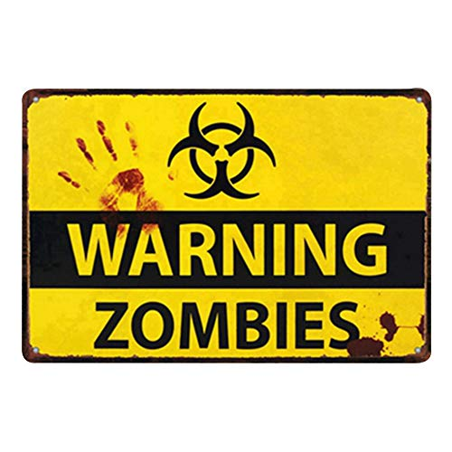 La plaque métallique Warning Zombies