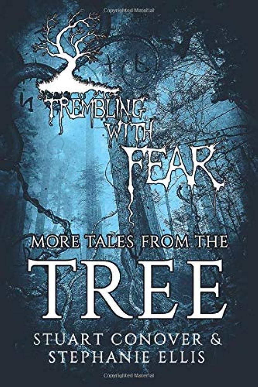 着飾る有罪順番Trembling With Fear: More Tales From The Tree