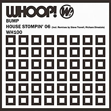 House Stompin' 06 (Remixes)