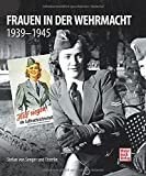 Frauen in der Wehrmacht: 1939-1945
