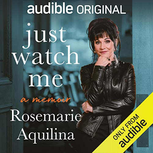 Just Watch Me Audiobook By Judge Rosemarie Aquilina cover art