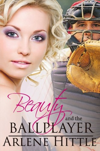 Beauty and the Ballplayer (All's Fair in Love & Baseball, Band 2)