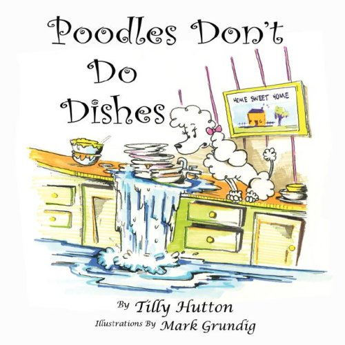 Price comparison product image Poodles Don't Do Dishes