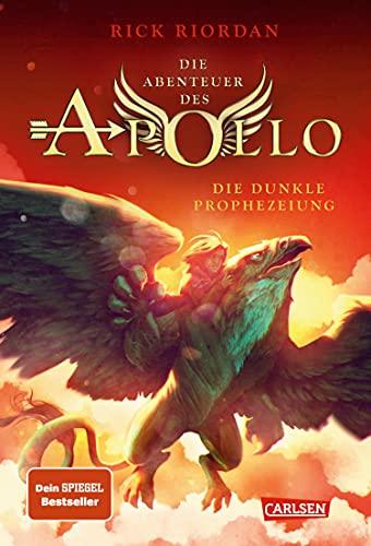 Die Abenteuer des Apollo 2: Die dunkle Prophezeiung: Der zweite Band der Bestsellerserie! Für Fantasy-Fans ab 12