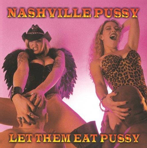 Let Them Eat Pussy [Explicit]