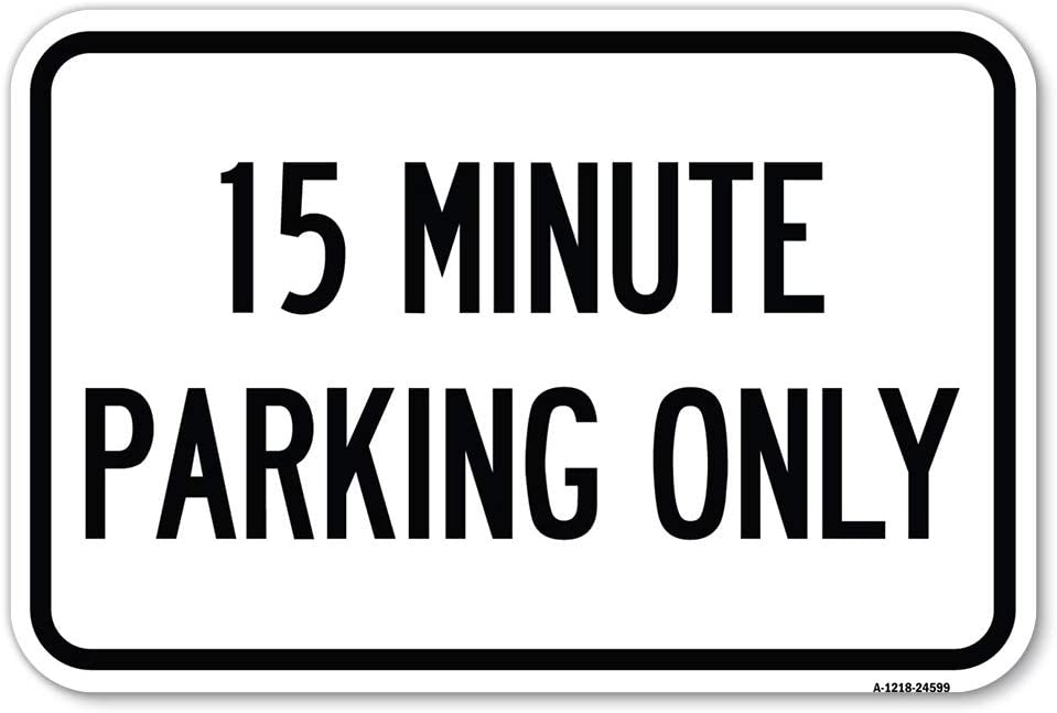 15 Minute Parking Only 12