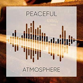 Peaceful Atmosphere