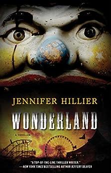 Wonderland by [Jennifer Hillier]