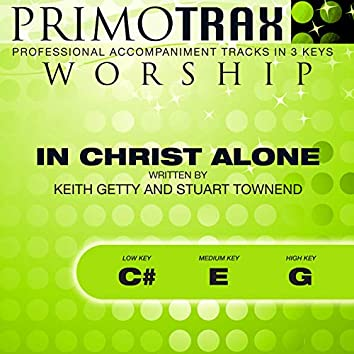 In Christ Alone (Worship Primotrax) [Performance Tracks] - EP