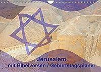 Jerusalem mit Bibelversen / Geburtstagsplaner (Wandkalender 2022 DIN A4 quer): Jerusalem, die ewige Hauptstadt mit Bibelversen. (Geburtstagskalender, 14 Seiten )