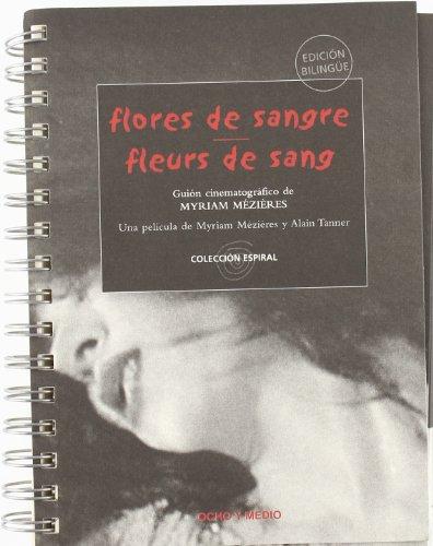 Flores De Sangre/Fleurs De Sang (Espiral)