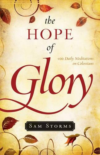 Image of The Hope of Glory: 100 Daily Meditations on Colossians