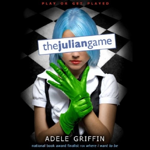 The Julian Game                   By:                                                                                                                                 Adele Griffin                               Narrated by:                                                                                                                                 Katie Koster                      Length: 4 hrs and 32 mins     4 ratings     Overall 4.5