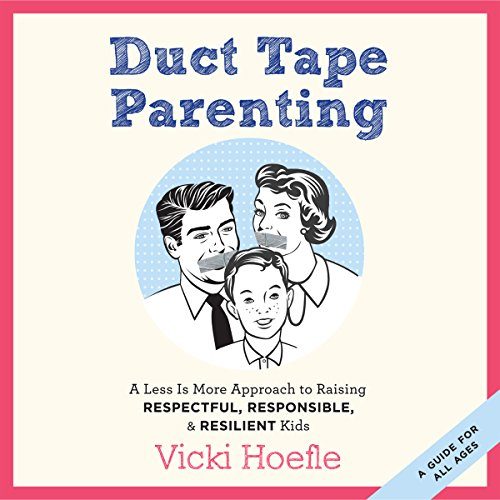 Duct Tape Parenting audiobook cover art