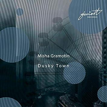 Dusky Town