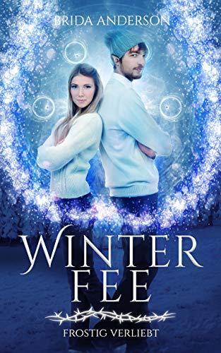 Winterfee: Frostig verliebt (Urban Fantasy Paranormale Romance)