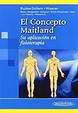 BUCHER:Conceptos Terap.Fisiot.:Maitland: Su aplicación en fisioterapia