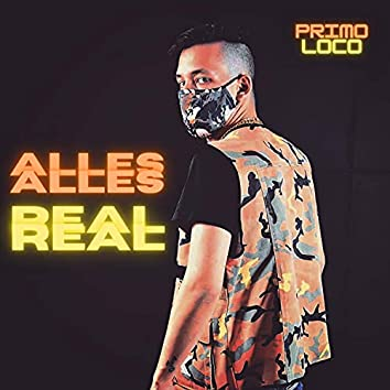 Alles Real